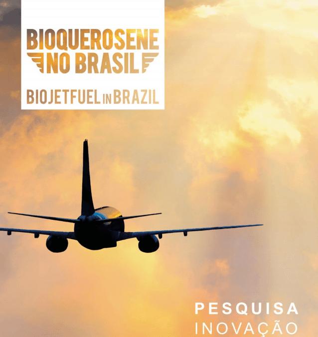 Bioquerosene no Brasil – Pesquisa e Inovação