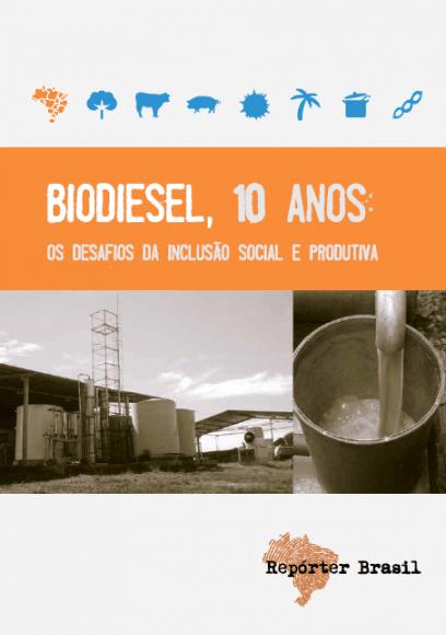 Repórter Brasil lança cartilha didática sobre os 10 anos do Programa Nacional de Biodiesel