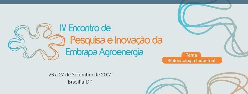 Embrapa Agroenergia promove evento para debater o mercado e as pesquisas com biotecnologia industrial