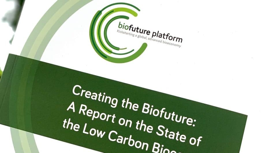 New Biofuture report: global greenhouse gas goals out of reach without biofuels and bioproducts
