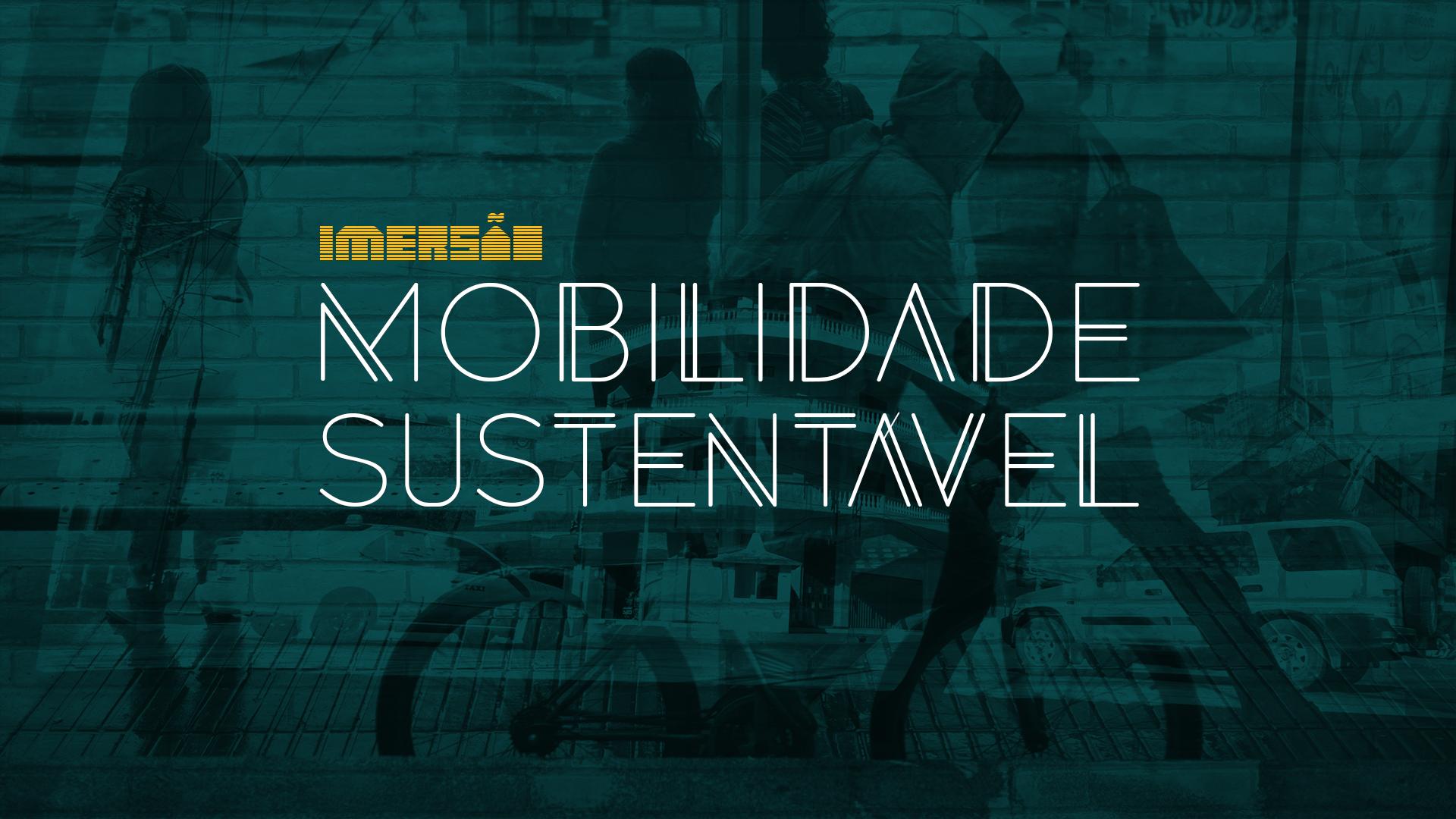 Imersão: Mobilidade Sustentável @ Campinas-SP