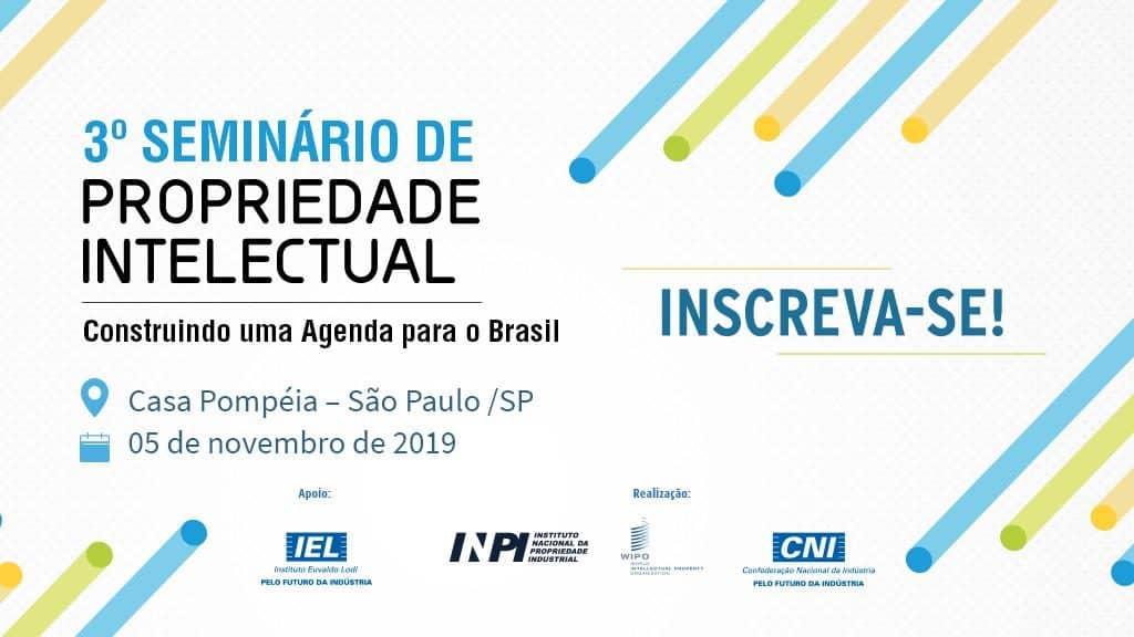 3° Seminário de Propriedade Intelectual @ São Paulo-SP