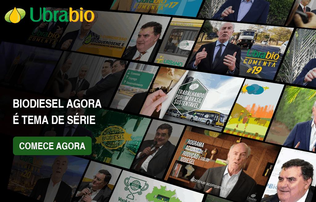 Ubrabio lança série sobre biodiesel