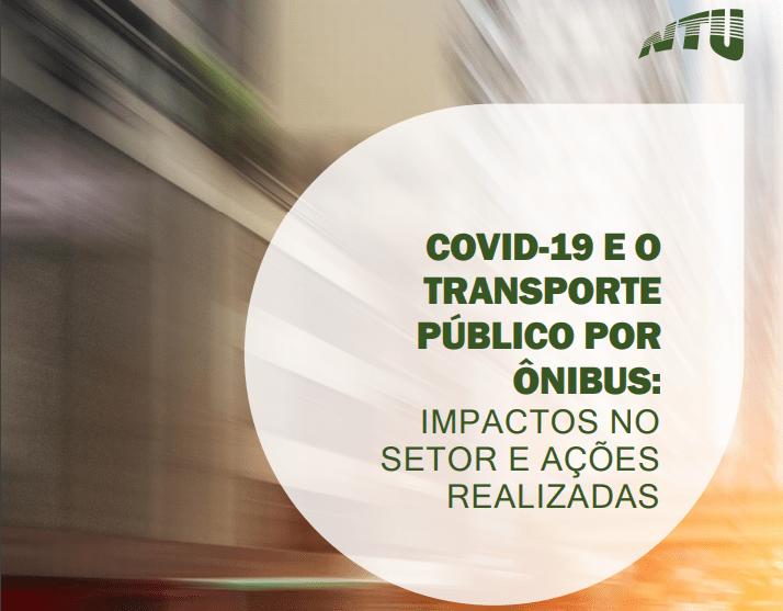 COVID-19 e o transporte público por ônibus: impactos no setor e ações realizadas
