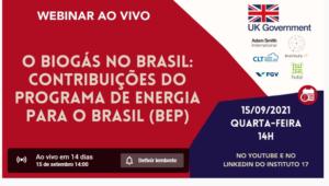 Webinar ao vivo: O Biogás no Brasil: Contribuições do Programa de Energia para o Brasil (BEP)